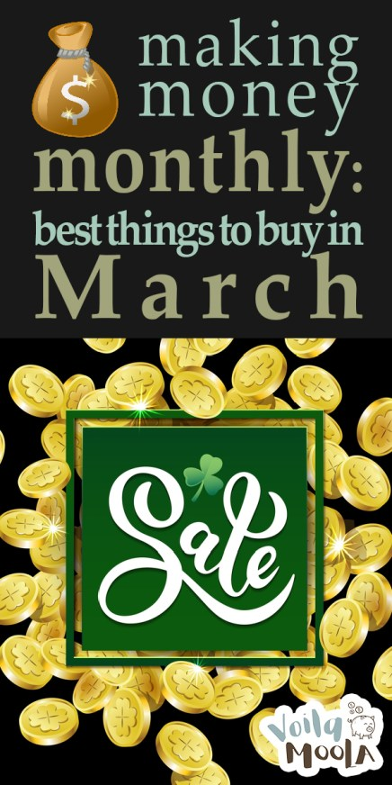 best things to buy in march   march   march deals   deals   march sales   sales   making money monthly