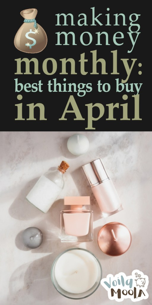 best things to buy in april | april sales | april deals | money | savings | deals | sales | shopping