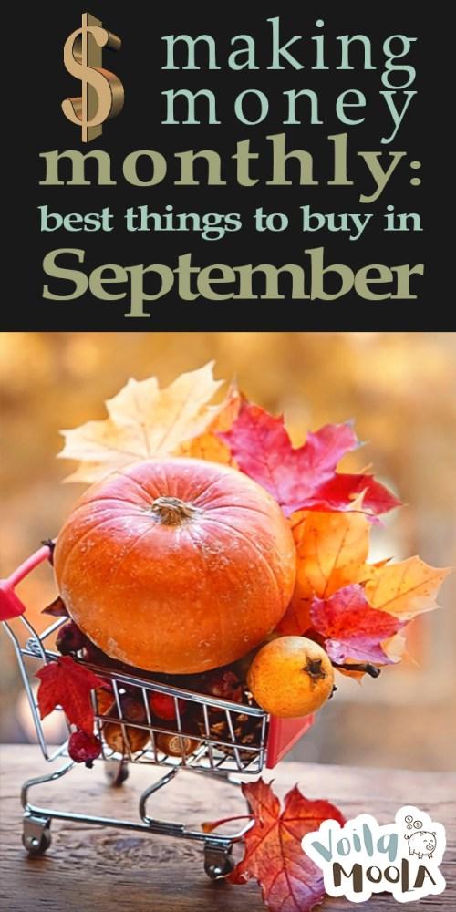 Best Things to Buy in September | make money monthly | save money | savings | shopping | money tips | September