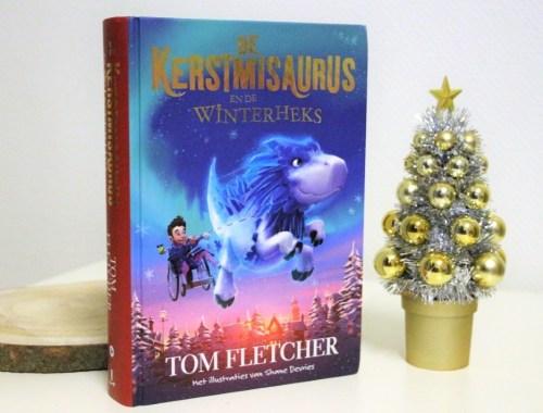 Recensie - De Kerstmisaurus en de Winterheks - Deel 2 - door Tom Fletcher 2019