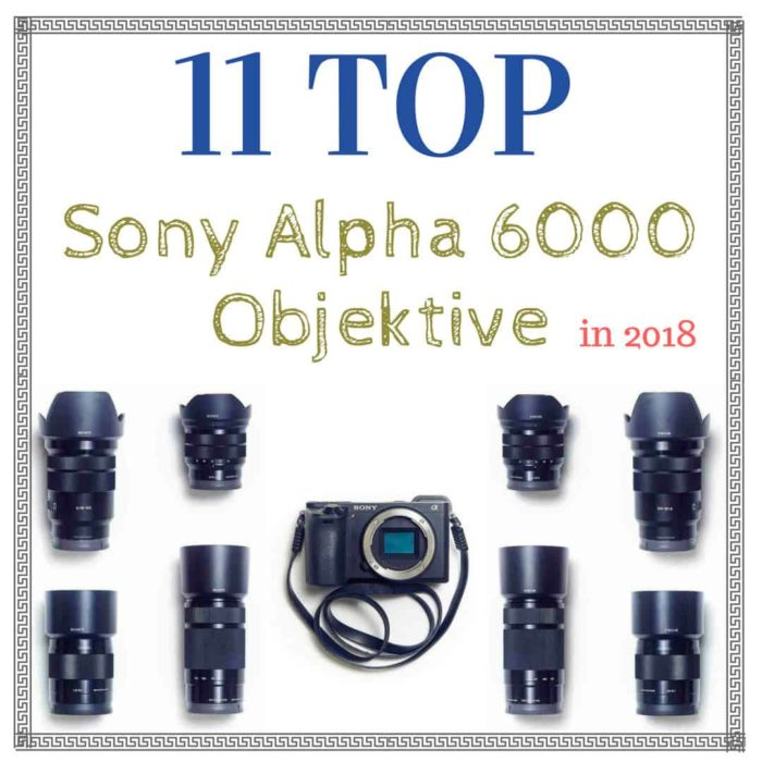 Sony-Alpha-6000-Objektive