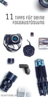 11 Tips für deine perfekte Fotoausrüstung