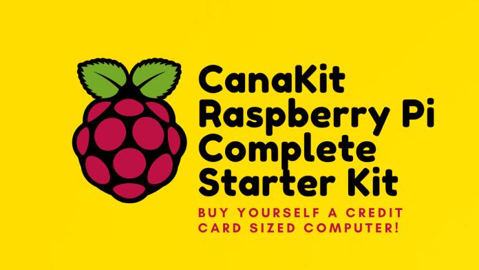 CanaKit Raspberry Pi Complete Starter Kit