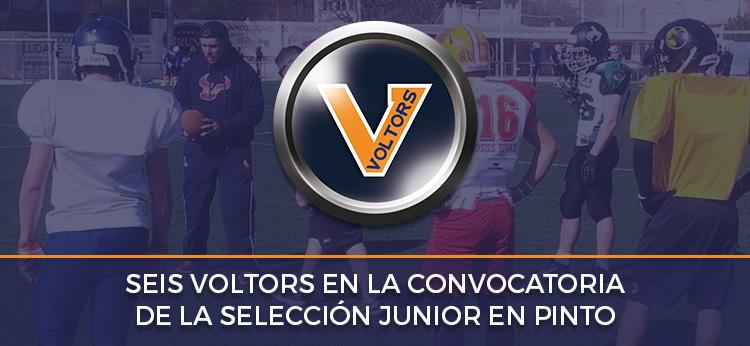 Seis Voltors en la convocatoria de la Selección Junior en Pinto