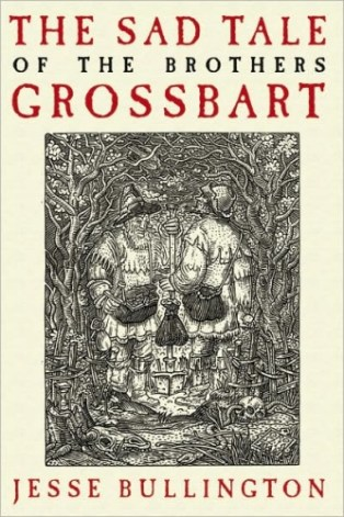 The Sad Tale of The Brothers Grossbart (US Edition)