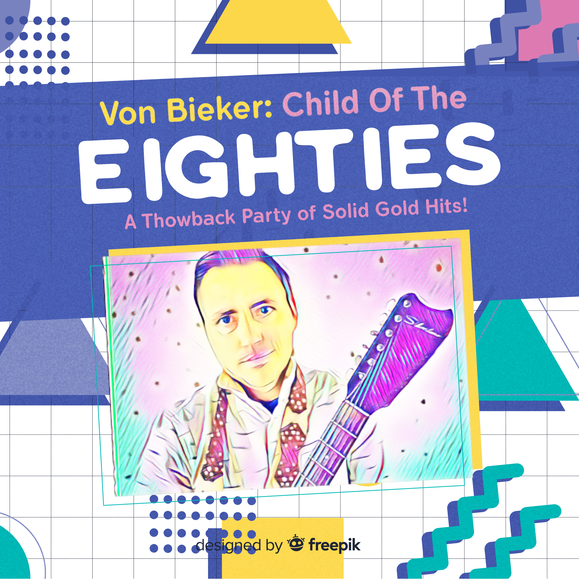 Von Bieker Child of the Eighties