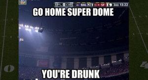 superdome drunk