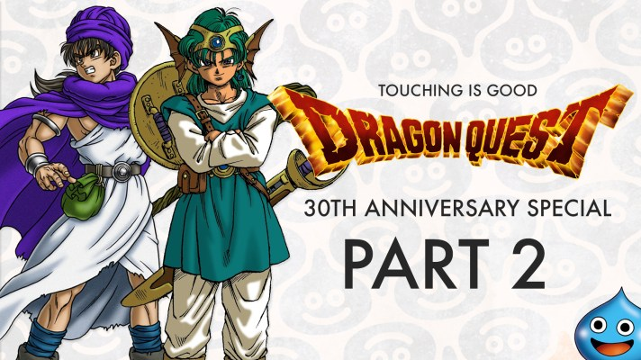 Video: Touching is Good: Dragon Quest 30th Anniversary Special Part 1