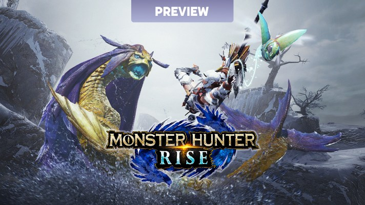 Preview: Eyes-on with Monster Hunter Rise