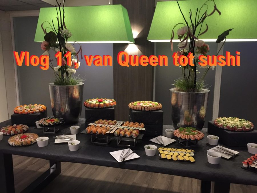 Vlog 11, van Queen tot sushi