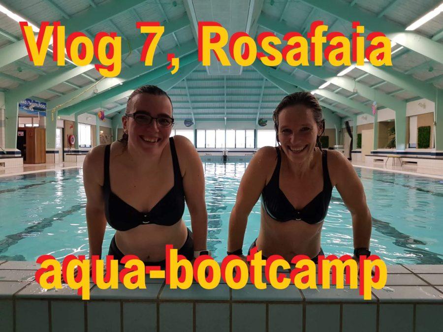 Vlog 7, spierpijn en aquabootcamp