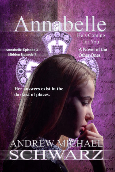 Annabelle: A Novel of the Other Ones (Episode Two)