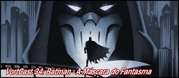 Podcast sobre o Batman 002