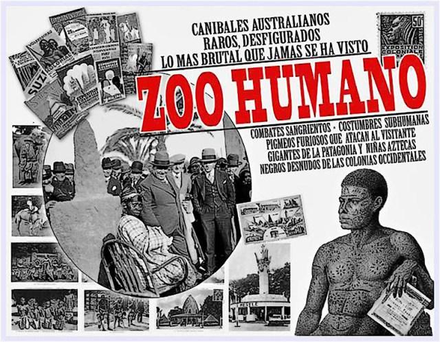 Foi um período vergonhoso: ZOOS HUMANOS!