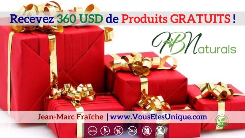 360-dollars-Produits-Gratuits-HB-Naturals-Jean-Marc-Fraiche-VousEtesUnique.com