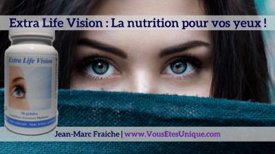 Extra-Life-Vision-V2-Jean-Marc-Fraiche-VousEtesUnique.com