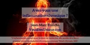 Inflamation-Chronique-HB-Naturals-Jean-Marc-Fraiche-VousEtesUnique