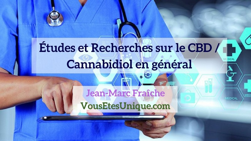 Recherches-Etudes-CBD-en-general-CBD-Jean-Marc-Fraiche-Hemp-Herbals