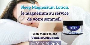 Sleep-Magnesium-Lotion-Sommeil-Mineral-essentiel-HB-Naturals-Jean-Marc-Fraiche-VousEtesUnique