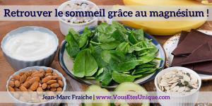 retrouver-le-sommeil-grace-au-magnesium-Jean-Marc-Fraiche-VousEtesUnique.com
