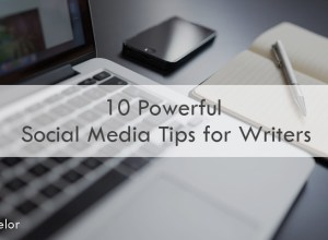 10 Powerful Social Media Tips for Writers