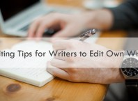 5 Editing Tips For Writers to Edit Own Writing