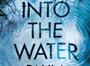 Into the Water by Paula Hawkins Book Review, Buy Online