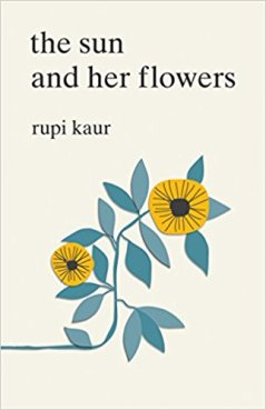 The Sun and Her Flowers by Rupi Kaur Book Review, Buy Online