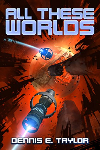 All These Worlds by Dennis Taylor, Book Review, Buy Online