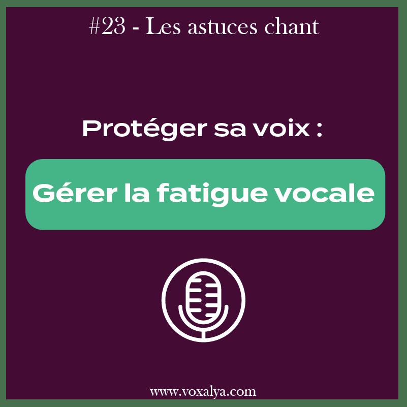 fatigue vocale