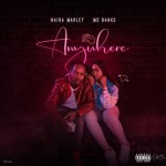 Anywhere by Naira Marley and Ms Banks – Mp3 Download
