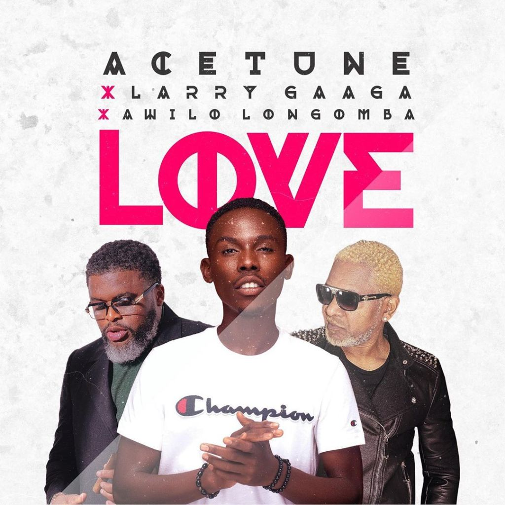 Love by Acetune, Larry Gaaga and Awilo Longomba