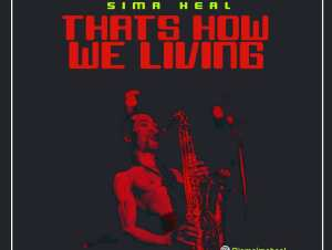 Sima Heal - Thats How We Living