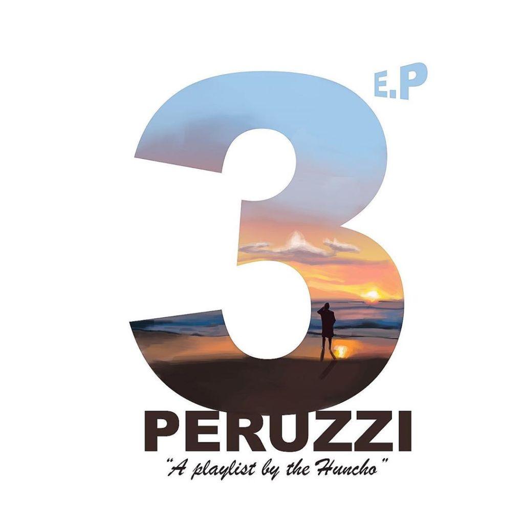 Peruzzi 3 EP A Playlist by the Huncho album