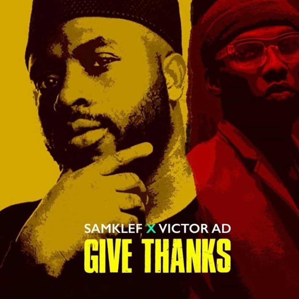 Give Thanks song by Samklef and Victor AD