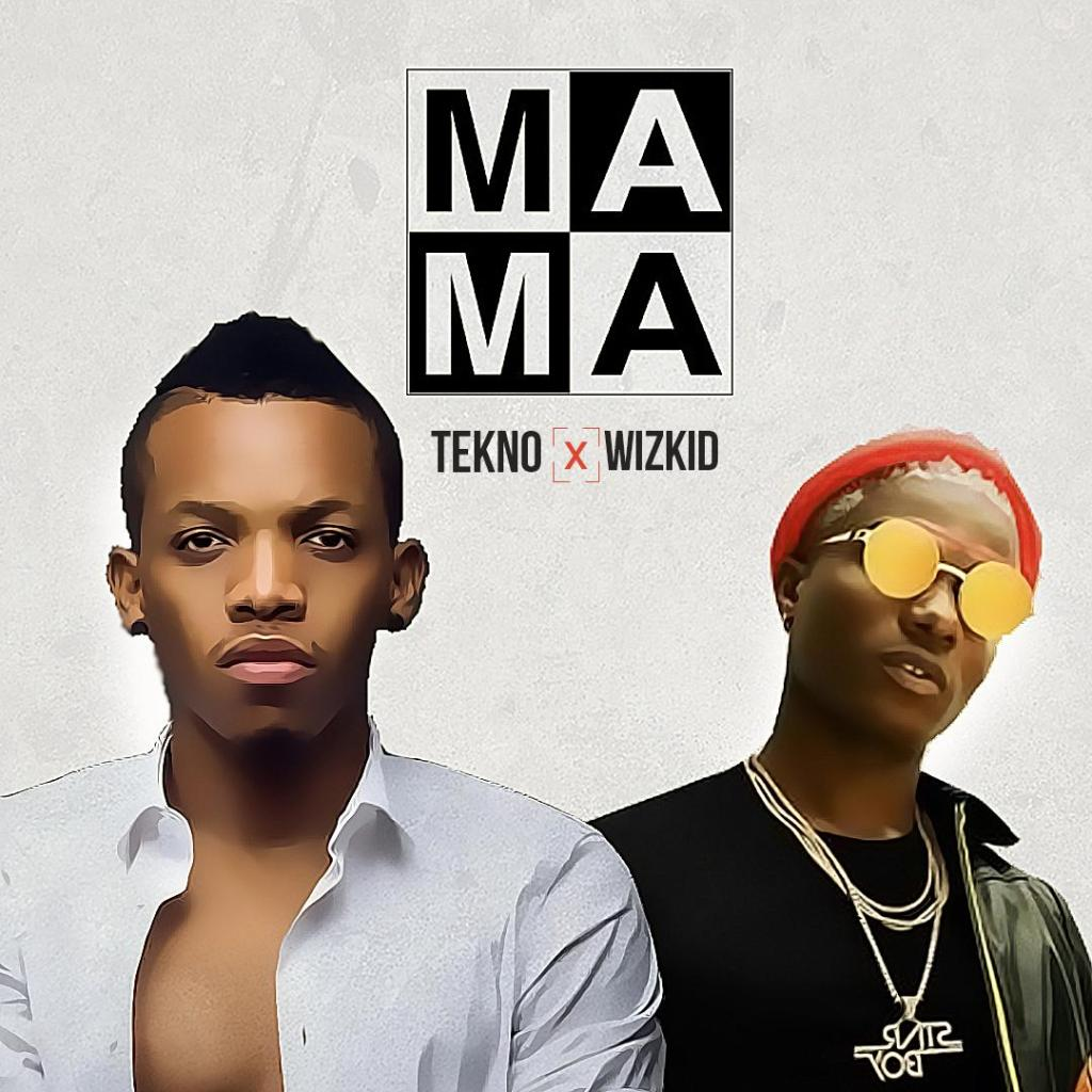 Tekno Mama ft Wizkid