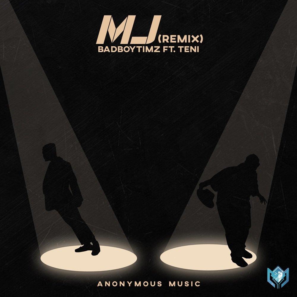 Bad Boy Timz Teni MJ Remix