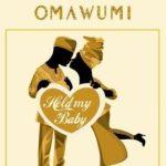 Omawumi – Hold My Baby ft Falz mp3 image