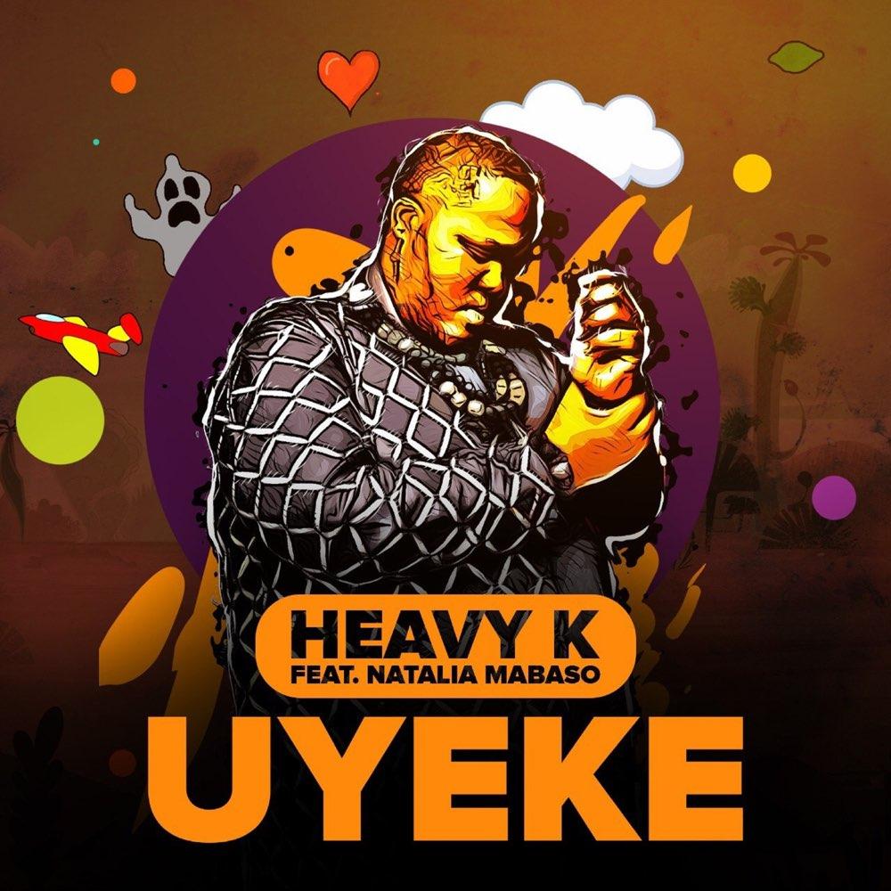 Heavy K Uyeke 1