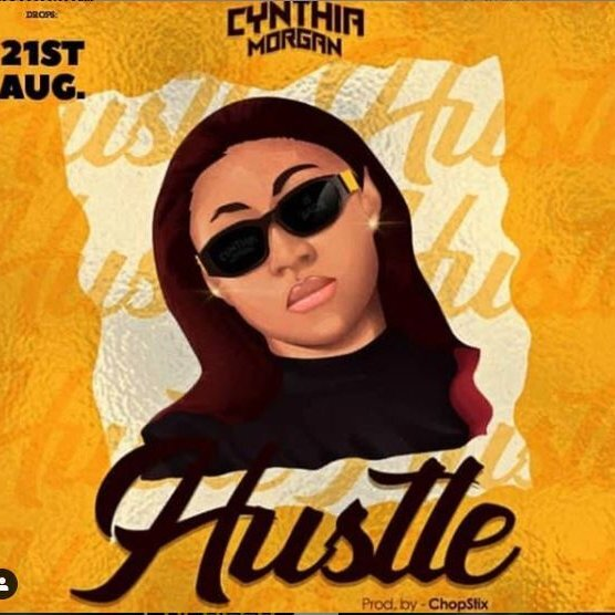 Cynthia Morgan Hustle