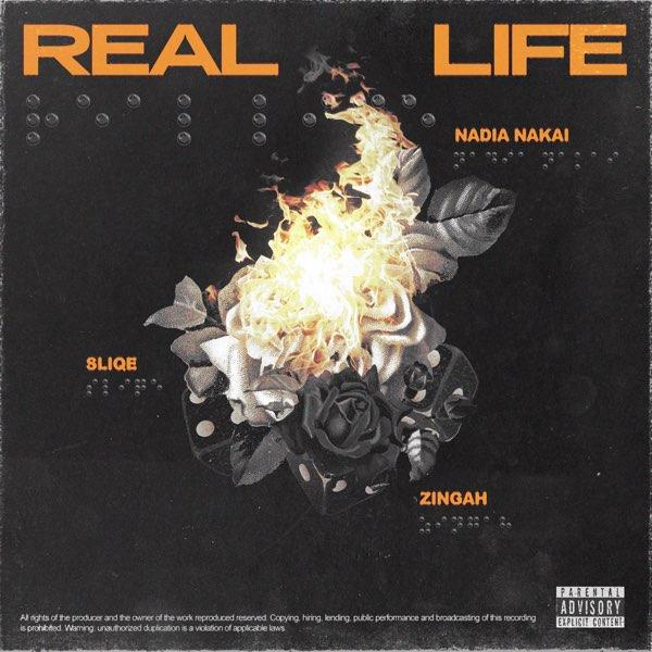 DJ Sliqe Real Life ft Nadia Nakai Zingah