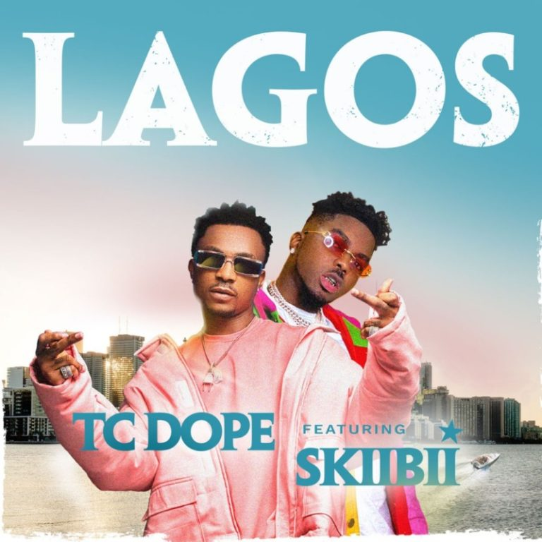 TC Dope Lagos ft Skiibii mp3 image 768x768 1