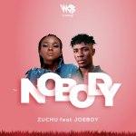 Zuchu Nobody ft Joeboy