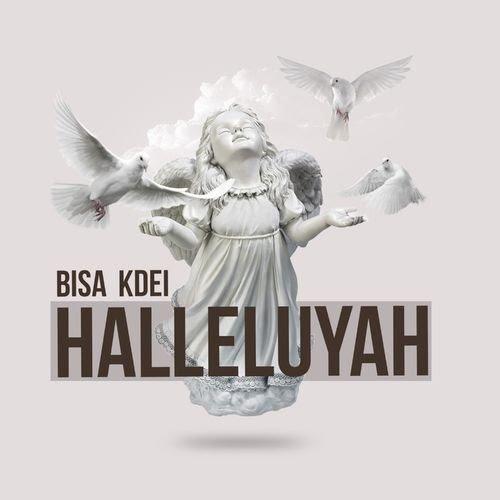 Bisa Kdei – Halleluyah