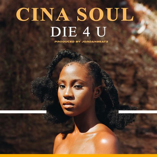 Cina Soul – Die For You