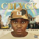 C Blvck Ologo Rainbow EP xclusivepop