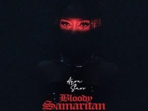 Ayra Starr Bloody Samaritan