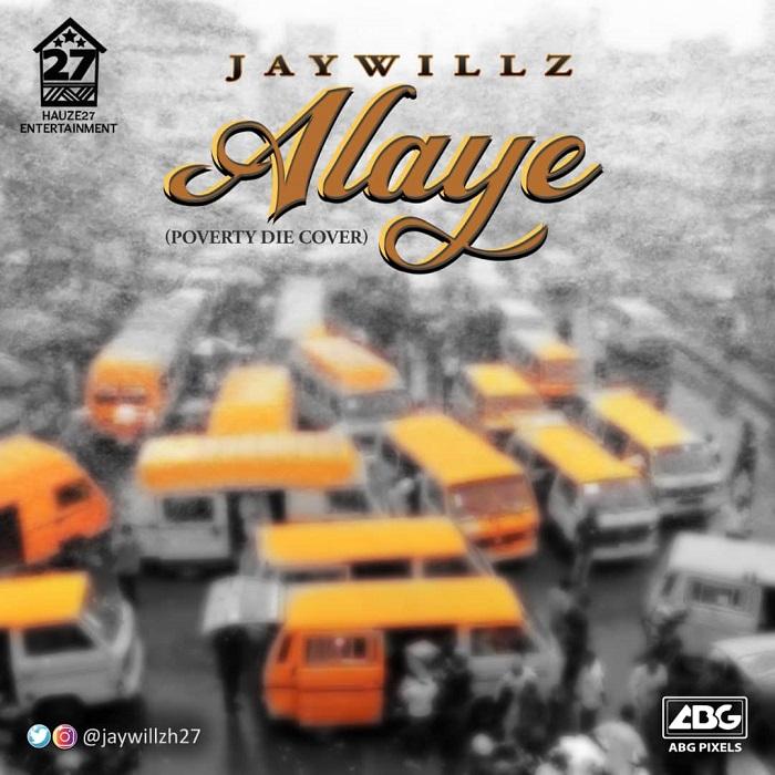 Jaywillz Alaye 1