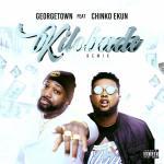 georgetown – kilobade remix ft chinko ekun
