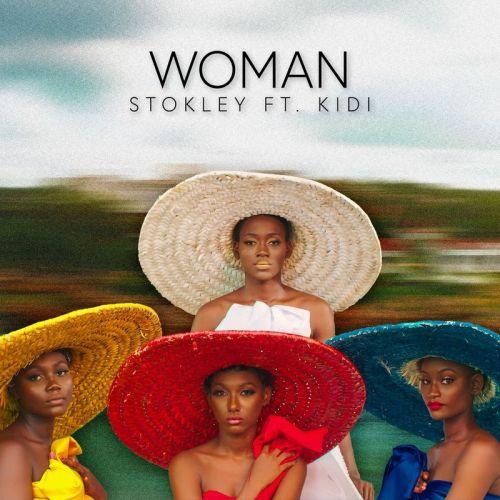 Stokley ft KiDi Woman